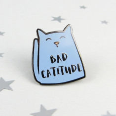 Cat Enamel Pin Bad Catitude