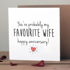 You're probably my favourite wife anniversary card
