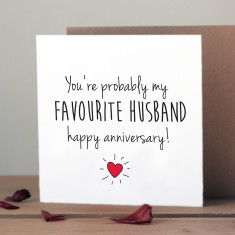 You're probably my favourite husband anniversary card