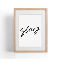 Slay Brush Lettering Print