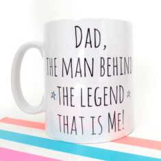 Behind the legend Father's Day mug