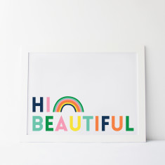 Hi Beautiful Rainbow Print