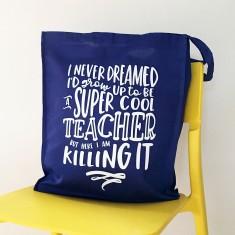 Super cool teacher tote bag