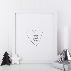Bestest Friend Ever Unframed Print