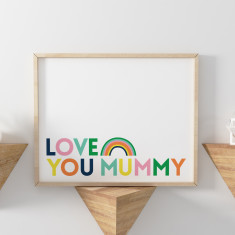 Love You Mummy Mothers Day Print