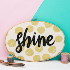 Shine Embroidery Hoop Art