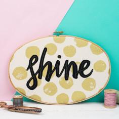 Shine Embroidery Hoop Art