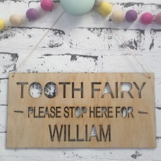 Tooth Fairy - Please stop here personalised wood wall sign