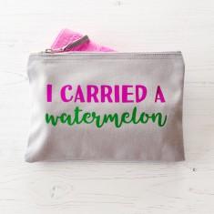 I carried a watermelon makeup bag
