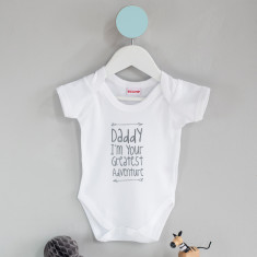 Daddy I'm Your Greatest Adventure Baby Grow