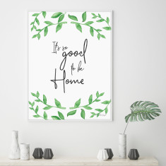 It's so Good to be Home Botanical Wall Art Print