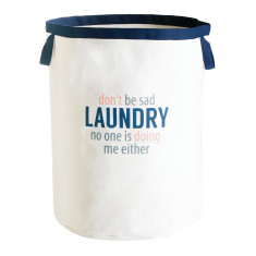 Laundry Hamper - Don't be Sad
