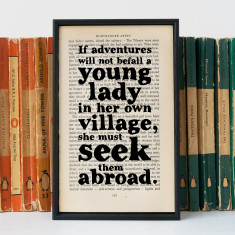 Northanger Abbey 'abroad' quote book print travel gift
