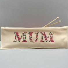 Liberty Applique Mum Knitting Needle Case