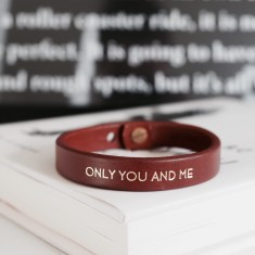 Only you and me... inspirational quote leather wristband