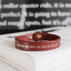 Never ever give up inspirational quote leather wristband