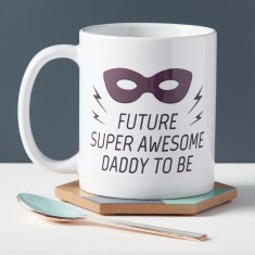 Future Super Awesome Daddy To Be