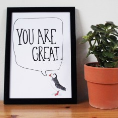 You Are Great! Print