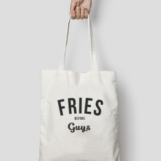 Fries Before Guys Funny Tote Bag