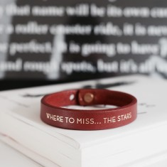 Where to miss... the stars inspirational quote leather wristband