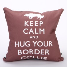 Keep calm & hug your border collie cushion cover