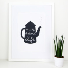 But first coffee french kitchen print