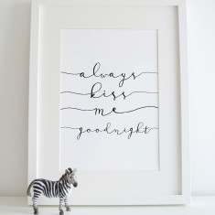 Always kiss me goodnight wall art print