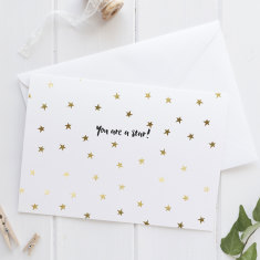 Gold Foil You Are A Star Greeting Card