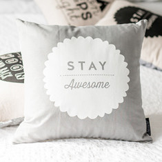 Stay Awesome cushion cover (various colours)