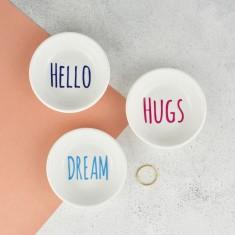 Hello, Hugs or  Mini Ring Dish
