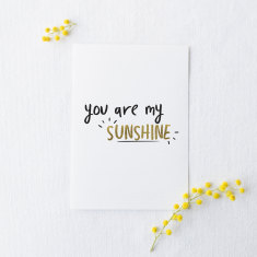 You Are My Sunshine black & gold foil card