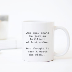 Personalised - Knew she'd be brilliant - coffee mug