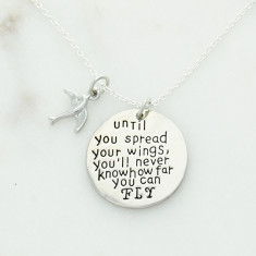 Until you spread your wings, you'll never know how far you can fly necklace in silver