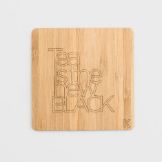 Tea is the new Black Bamboo Coaster