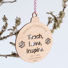 Personalised teacher - Teach love inspire bamboo Christmas ornament