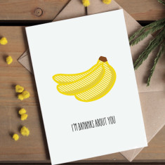 I'm bananas about you anniversary or Valentine's card