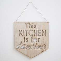 This kitchen is for dancing hanging pennant