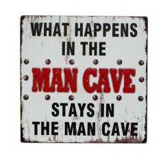 Man cave sign - what happens in the man cave