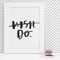 Wish. do. brush lettering print