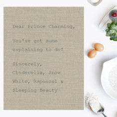 Dear Prince Charming tea towel