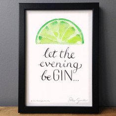 Let the evening be gin with lemon or lime print