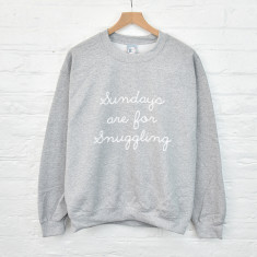 Sundays are for snuggling sweatshirt