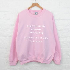 Personalised all you need is sweatshirt