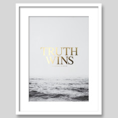 Truth Wins Gold Foil Typography Art Print