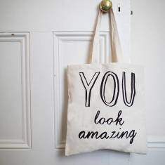 You look amazing tote bag