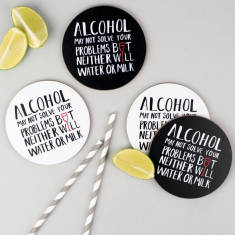 Alcohol may not solve your problems coasters (set of 4)