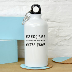 Exercise extra fries water bottle