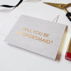 Will you be my bridesmaid gold foil letterpress card