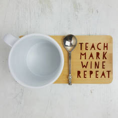 Teach Mark Wine Repeat Teacher Coaster