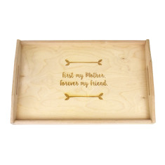 First My Mother, Forever My Friend Wooden Tray